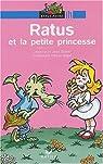 Ratus et la Petite Princesse par Guion
