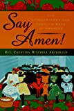 Say Amen!, Chestina Mitchell Archibald, 0525942157