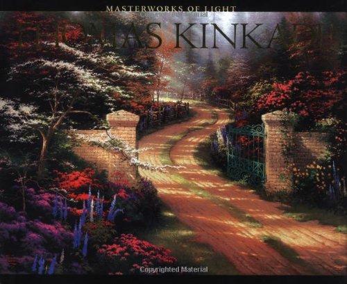 Thomas Kinkade: Masterworks of Light