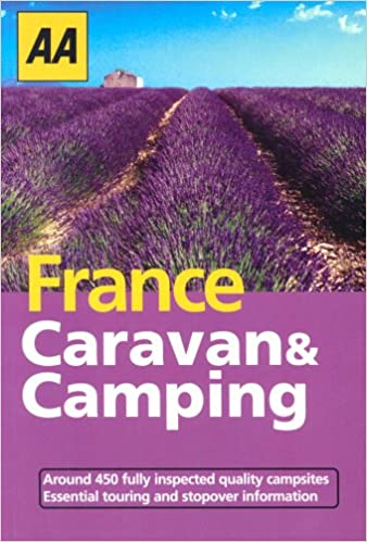 AA Caravan and Camping in France 2004 (AA Lifestyle Guides)