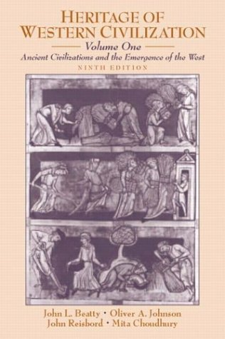 1: Heritage of Western Civilization, Volume I: Ancient Civilizations and the Emergence of the West (9th (One 1st Edition)