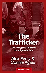 The Trafficker: The evil genius behind the migrant crisis