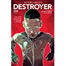 Victor LaValle's Destroyer #1