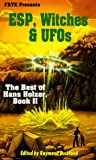 ESP, Witches and UFO's, Hans Holzer, 087542368X