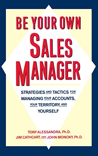 Be Your Own Sales Manager puts the most up-to-date management techniques at your fingertips, offering smart strategies designed to give you a competitive edge.In today's fast-moving, fiercely competitive markets, sales is more than a job, it is a car...