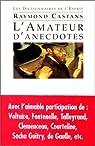 L'Amateur d'anecdotes par Castans