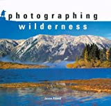Photographing Wilderness, Jason Friend, 1861083173