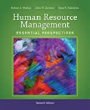 Human Resource Management: Essential Perspectives