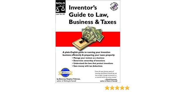 Inventors Guide to Law, Business & Taxes