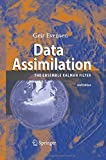 Data Assimilation : The Ensemble Kalman Filter, Evensen, Geir, 3642424767