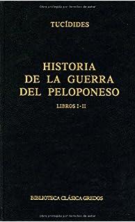 Historia de la Guerra de Peloponeso / The Peloponnesian War history: Libros I-ii
