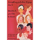 Everything Girls Have and Boys Don't: Wouldn't You Like to Know!