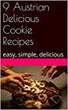 9 Austrian Delicious Cookie Recipes: easy, simple, delicious