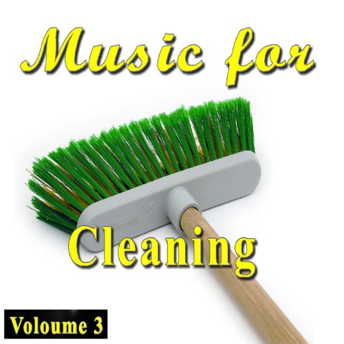 Cleaning House - Cleaning Music Volume 3