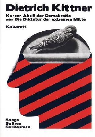 Dietrich Kittner - Kurzer Abriß der Demokratie oder Die Diktatur der extremen Mitte  (DVD - 2009)