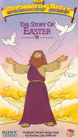 The Beginner's Bible: The Story of Easter [VHS]