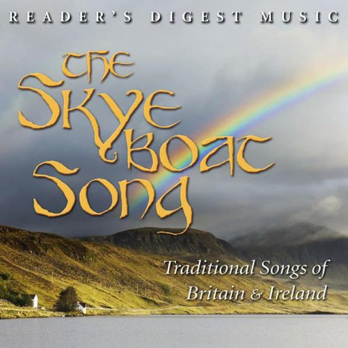 (Reader's Digest Music: The Skye Boat Song: Traditional Songs of Britain and Ireland)