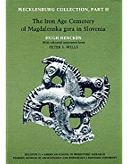 Mecklenburg Collection, Part II: The Iron Age Cemetery of Magdalenska gora in Slovenia
