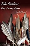 Tale-Featherz, Jan-Michael Williams, 0982657803