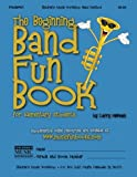 The Beginning Band Fun Book (Trumpet): for Elementary Students