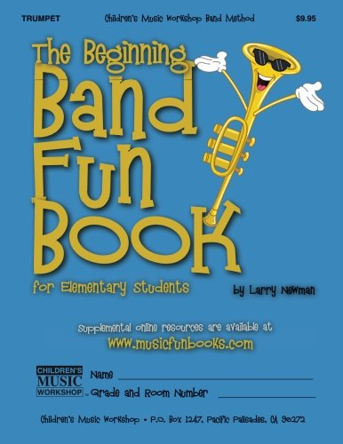 (The Beginning Band Fun Book (Trumpet): for Elementary Students)