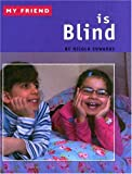 My Friend Is Blind, Nicola Edwards, 1593891709