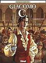Giacomo C, tome 15 : La chanson des guenilles par Jean Dufaux