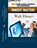 Mindset Masters - Walt Disney, David John StClair, 1466401184