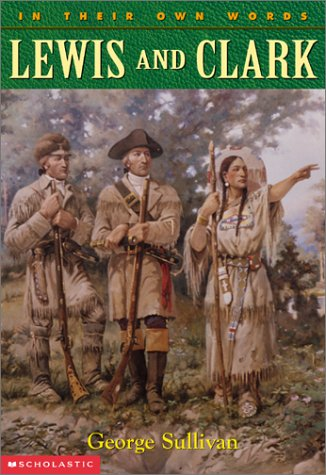 Lewis and Clark (In Their Own Words) by Scholastic Reference (Image #1)