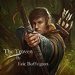 The Troven: Kingdom of Denall, Book 1 | Eric Buffington