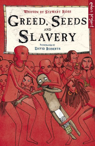 Read Online Greed, Seeds and Slavery ebook