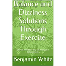 Balance and Dizziness Solutions Through Exercise