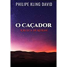 O CAÇADOR: A busca de Kuran
