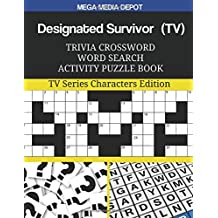 Designated Survivor (TV) Trivia Crossword Word Search Activity Puzzle Book: TV Series Characters Edition