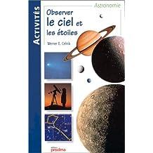 Observer le ciel et etoiles activites astronomie