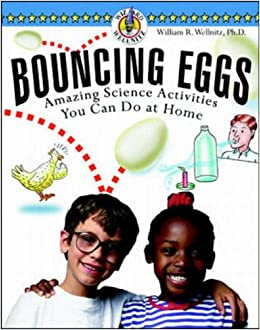 Book Bouncing Eggs: Amazing Science Activities You Can Do at Home