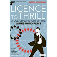 Licence to Thrill: A Cultural History of the James Bond Films