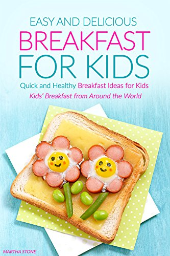 Amazon.com: Easy and Delicious Breakfast for Kids: Quick