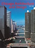 Chicago Architecture 1872-1922/Chicago Architecture and Design 1923-1993, John Zukowsky, 3791323466