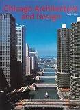 Chicago Architecture 1872-1922/Chicago Architecture and Design 1923-1993, John Zukowsky, 3791323466