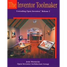 The Inventor Toolmaker: Extending Open Inventor, Release 2