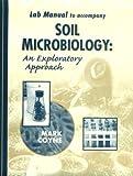 Soil Microbiology - An Exploratory Approach, Coyne, Mark S., 0827384351