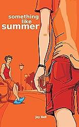 Something Like Summer (Something Like. Book 1)