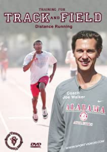 Training for Track and Field: Distance Running featuring Coach Joe Walker