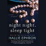 Night Night, Sleep Tight | Hallie Ephron