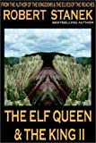 The Elf Queen and the King II, Robert Stanek, 1575450771