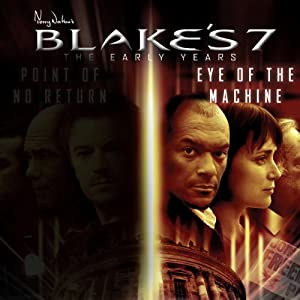 Blake's 7: Avon - Eye of the Machine: The Early Years - Series 1, Episode 3 Radio/TV Program