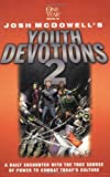 One Year Book of Josh McDowell's Youth Devotions 2 (Beyond Belief Campaign)