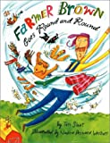 Farmer Brown Goes Round and Round, Teri Sloat, 0789481871