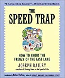 The Speed Trap, Joseph V. Bailey, 0062515896